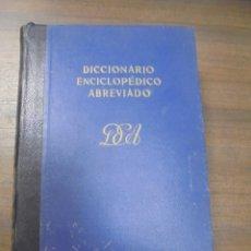 Diccionarios de segunda mano: DICCIONARIO ENCICLOPEDICO ABREVIADO. 7ª EDICION. TOMO I. ESPASA - CALPE, S. A. MADRID, 1957.. Lote 116334195