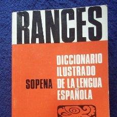 Diccionarios de segunda mano: DICCIONARIO RANCES ESPAÑOL ILUSTRADO DE EDITORIAL SOPENA AÑO 1980 TAPA BLANDA SIN USO. Lote 118308639