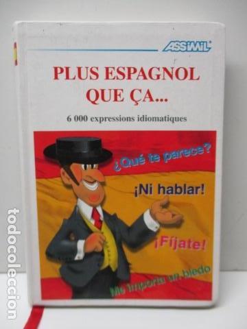 VOLUME PLUS ESPAGNOL QUE ÇA.....(FRANCÉS) DE PENET CHRISTINE (Libros de Segunda Mano - Diccionarios)