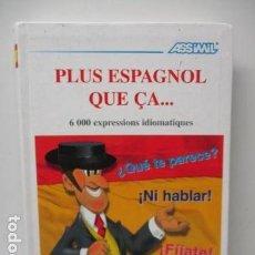 Diccionarios de segunda mano: VOLUME PLUS ESPAGNOL QUE ÇA.....(FRANCÉS) DE PENET CHRISTINE. Lote 119397819