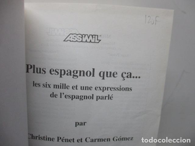 Diccionarios de segunda mano: Volume plus espagnol que ça.....(Francés) de Penet Christine - Foto 5 - 119397819