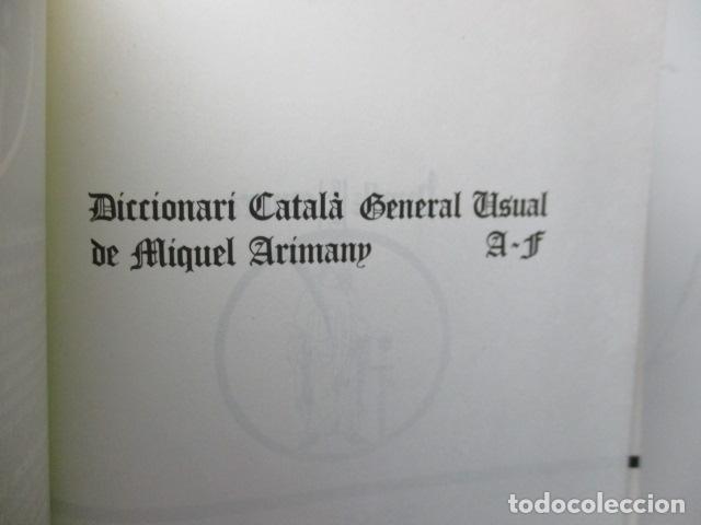 Diccionarios de segunda mano: BIBLIOTECA DEL MIL.LENARI DE CATALUNYA 2 TOMOS - DICCIONARI GENERAL CATALA - MIGUEL ARIMANY - Foto 9 - 119497275
