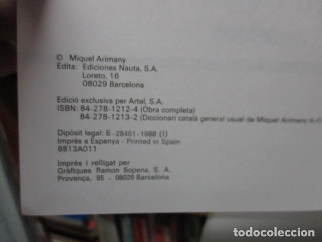 Diccionarios de segunda mano: BIBLIOTECA DEL MIL.LENARI DE CATALUNYA 2 TOMOS - DICCIONARI GENERAL CATALA - MIGUEL ARIMANY - Foto 14 - 119497275