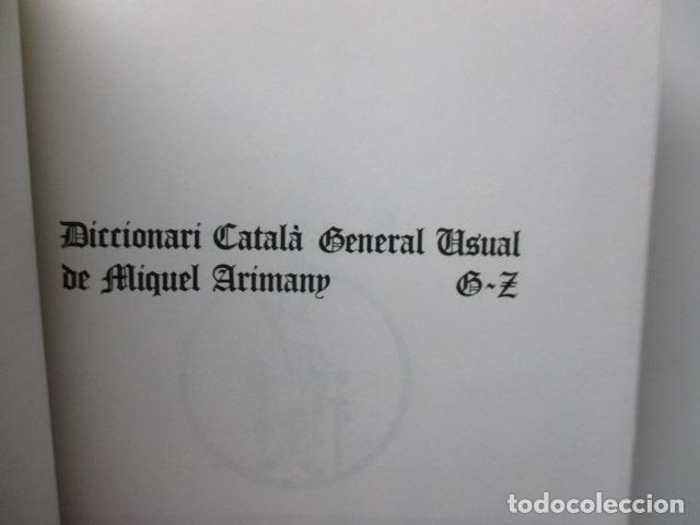Diccionarios de segunda mano: BIBLIOTECA DEL MIL.LENARI DE CATALUNYA 2 TOMOS - DICCIONARI GENERAL CATALA - MIGUEL ARIMANY - Foto 23 - 119497275
