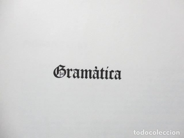 Diccionarios de segunda mano: BIBLIOTECA DEL MIL.LENARI DE CATALUNYA - GRAMATICA (en Catalan) - Foto 7 - 119497515