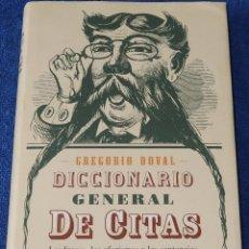 Diccionarios de segunda mano: DICCIONARIO GENERAL DE CITAS - GREGORIO DOVAL - CÍRCULO DE LECTORES (1999). Lote 119585879