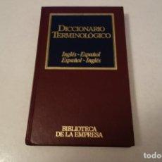 Diccionarios de segunda mano: DICCIONARIO TERMINOLÓGICO. INGLÉS-ESPAÑOL. ESPAÑOL -INGLÉS. Lote 120006439