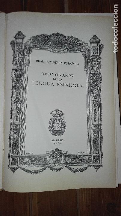 Wörterbücher aus zweiter Hand: DICCIONARIO DE LA LENGUA ESPAÑOLA. 1956 REAL ACADEMIA ESPAÑOLA. ESPASA CALPE 18 EDICION - Foto 4 - 120009567