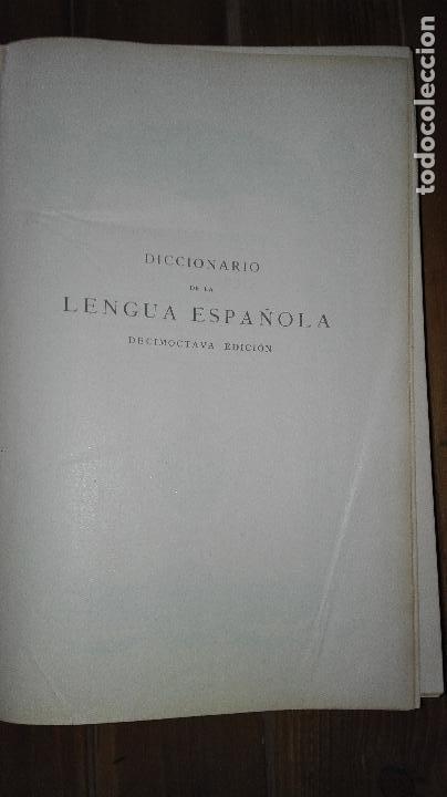 Wörterbücher aus zweiter Hand: DICCIONARIO DE LA LENGUA ESPAÑOLA. 1956 REAL ACADEMIA ESPAÑOLA. ESPASA CALPE 18 EDICION - Foto 5 - 120009567