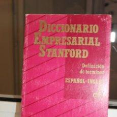 Diccionarios de segunda mano: DICCIONARIO EMPRESARIAL STANFORD. DEFINICION DE TERMINOS ESPAÑOL-INGLES. Lote 120042127