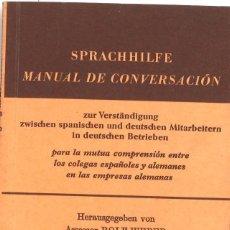 Diccionarios de segunda mano: MANUAL DE CONVERSACIÓN ESPAÑOL-ALEMÁN. 1970. Lote 120681987