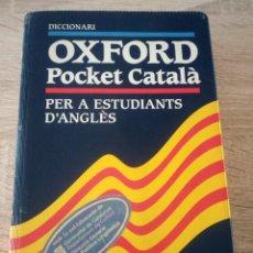 Diccionarios de segunda mano: DICCIONARI OXFORD POCKET CATALÀ PER A ESTUDIANTS D'ANGLÈS - OXFORD UNIVERSITY PRESS 1997. Lote 121575475