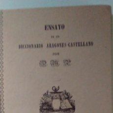 Diccionarios de segunda mano - Facsimil del libro Ensayo de un diccionario aragonés - castellano - 121869815