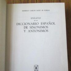 Diccionarios de segunda mano: ENSAYO DE UN DICCIONARIO ESPAÑOL DE SINONIMOS Y ANONIMOS - POR FEDERICO SAINZ DE ROBLES 1973. Lote 122183183
