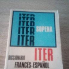 Diccionarios de segunda mano: ITER SOPENA - DICCIONARIO FRANCÉS - ESPAÑOL - EDITORIAL SOPENA 1981. Lote 122531611