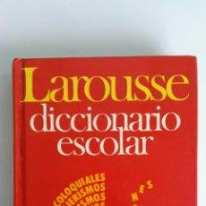 Diccionarios de segunda mano: DICCIONARIO ESCOLAR LAROUSSE. Lote 122636023