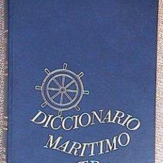 Diccionarios de segunda mano: DICCIONARIO MARITIMO ILUSTRADO.. Lote 125385691
