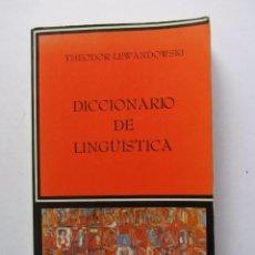 Diccionarios de segunda mano: DICCIONARIO DE LINGÜÍSTICA THEODOR LEWANDOWSKI ED CATEDRA 1986. Lote 126108487