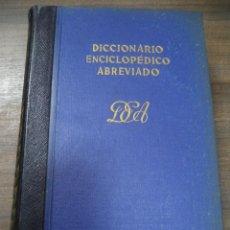 Diccionarios de segunda mano: DICCIONARIO ENCICLOPEDICO ABREVIADO. 7ª EDICION. TOMO II. ESPASA - CALPE, S. A. MADRID, 1957.. Lote 126856043