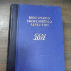 Diccionarios de segunda mano: DICCIONARIO ENCICLOPEDICO ABREVIADO. 6ª EDICION. TOMO V. ESPASA - CALPE, S. A. MADRID, 1955.. Lote 126856759