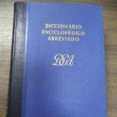 Diccionarios de segunda mano: DICCIONARIO ENCICLOPEDICO ABREVIADO. 6ª EDICION. TOMO VI. ESPASA - CALPE, S. A. MADRID, 1955.. Lote 126857035