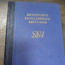 Diccionarios de segunda mano: DICCIONARIO ENCICLOPEDICO ABREVIADO. 6ª EDICION. TOMO VII. ESPASA - CALPE, S. A. MADRID, 1955.. Lote 126857183