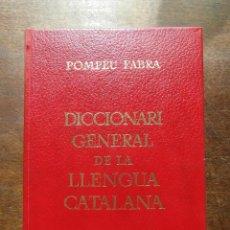 Livros em segunda mão: DICCIONARI GENERAL DE LA LLENGUA CATALANA. POMPEU FABRA. 9ª EDICIO 1978. Lote 127249831