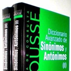 Diccionarios de segunda mano: B106 - DICCIONARIO AVANZADO DE SINÓNIMOS Y ANTÓNIMOS. LAROUSSE (2 VOLÚMENES A-Z. OBRA COMPLETA).. Lote 128329619