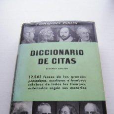Diccionarios de segunda mano: DICCIONARIO DE CITAS - C. GOICOECHEA ROMANO - EDITORIAL LABOR - BARCELONA (1962). Lote 128619791