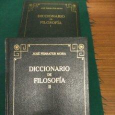 Diccionarios de segunda mano: FERRATER MORA. DICCIONARIO DE FILOSOFÍA I Y II, RBA 2005. Lote 128826999