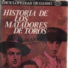 Diccionarios de segunda mano: HISTORIA DE LOS MATADORES DE TOROS. EKL BIOGRAFIAS DE TOREROS. DON VENTURA. Lote 128976543
