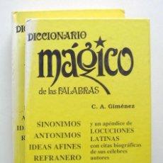 Diccionarios de segunda mano: DICCIONARIO MÁGICO DE LAS PALABRAS. 2 VOLS. POR CARLOS A GIMÉNEZ. Lote 129378855