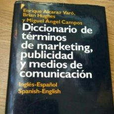 Diccionarios de segunda mano: DICCIONARIO DE TÉRMINOS DE MARKETING, PUBLICIDAD Y MEDIOS DE COMUNICACIÓN. INGLÉS/ ESPAÑOL.. Lote 129587843