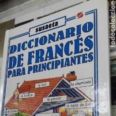 Diccionarios de segunda mano: DICCIONARIO DE FRANCES PARA PRINCIPIANTES.SUSAETA. Lote 130921644