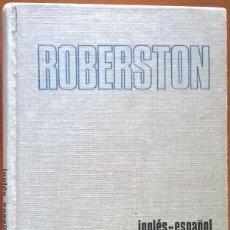 Diccionarios de segunda mano: DICCIONARIO ROBERTSON, INGLES ESPAÑOL. Lote 131176748