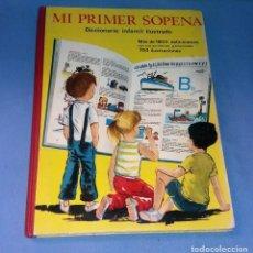 Diccionarios de segunda mano: MI PRIMER SOPENA DICCIONARIO INFANTIL AÑO 1967 EN MUY BUEN ESTADO. Lote 131687014