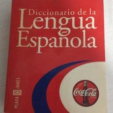 Diccionarios de segunda mano: DICCIONARIO DE LA LENGUA ESPAÑOLA, PLAZA JANES, COCA COLA. Lote 131874198
