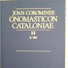 Diccionarios de segunda mano: ONOMASTICON CATALONIAE. Lote 132118546