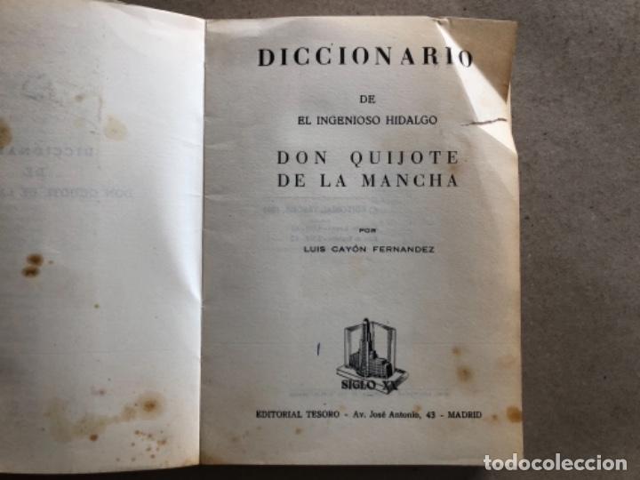 Diccionarios de segunda mano: DICCIONARIO DEL INGENIOSO HIDALGO DON QUIJOTE DE LA MANCHA. LUIS CAYON FERNÁNDEZ. ED. TESORO 1962. - Foto 2 - 132303318