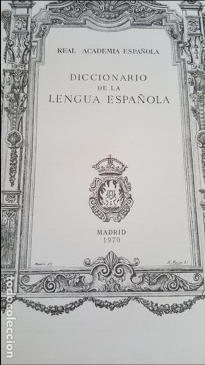 Diccionarios de segunda mano: DICCIONARIO DE LA REAL ACADEMIA ESPAÑOLA, DECIMONOVENA EDICION. - Foto 5 - 132308582
