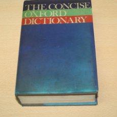 Diccionarios de segunda mano: THE CONCISE OXFORD DICTIONARY. Lote 133766062