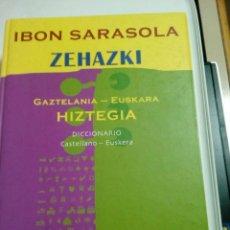 Diccionarios de segunda mano: IBON SARASOLA. ZEHAZKI. DICCIONARIO CASTELLANO - EUSKERA. Lote 134744830