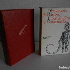 Diccionarios de segunda mano: VICENTE VEGA. DICCIONARIO DE RAREZAS,INVEROSIMILITUDES Y CURIOSIDADES.1971.ESTUCHE. Lote 135097610