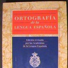 Diccionarios de segunda mano: LIBRO ORTOGRAFÍA DE LA LENGUA ESPAÑOLA / REAL ACADEMIA ESPAÑOLA.. Lote 135227790