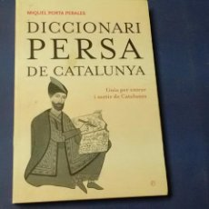 Diccionarios de segunda mano: DICCIONARI PERSA DE CATALUÑA .MIQUEL PORTA PERALES . L' ESFERA DELS LLIBRES .CATALÁN.. Lote 135448289