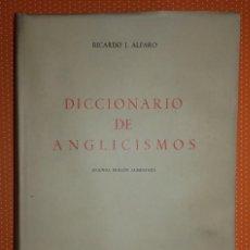 Livros em segunda mão: DICCIONARIO DE ANGLICISMOS. RICARDO J. ALFARO. GREDOS. 1970. 520 PÁGINAS. . Lote 135826278