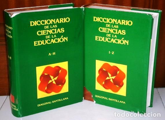 DICCIONARIO DE LAS CIENCIAS DE LA EDUCACIÓN 2T POR ED. DIAGONAL / SANTILLANA EN MADRID 1984 (Libros de Segunda Mano - Diccionarios)