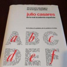 Diccionarios de segunda mano: DICCIONARIO IDEOLÓGICO DE LA LENGUA ESPAÑOLA. JULIO CASARES. Lote 136240062
