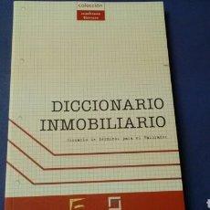 Diccionarios de segunda mano: DICCIONARIO INMOBILIARIO .COLECCIÓN CUADERNOS TÉCNICOS.. Lote 136393357