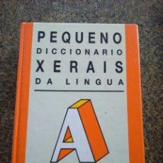 Diccionarios de segunda mano: PEQUENO DICCIONARIO XERAIS DA LINGUA -- XERAIS 1990 --. Lote 136719166
